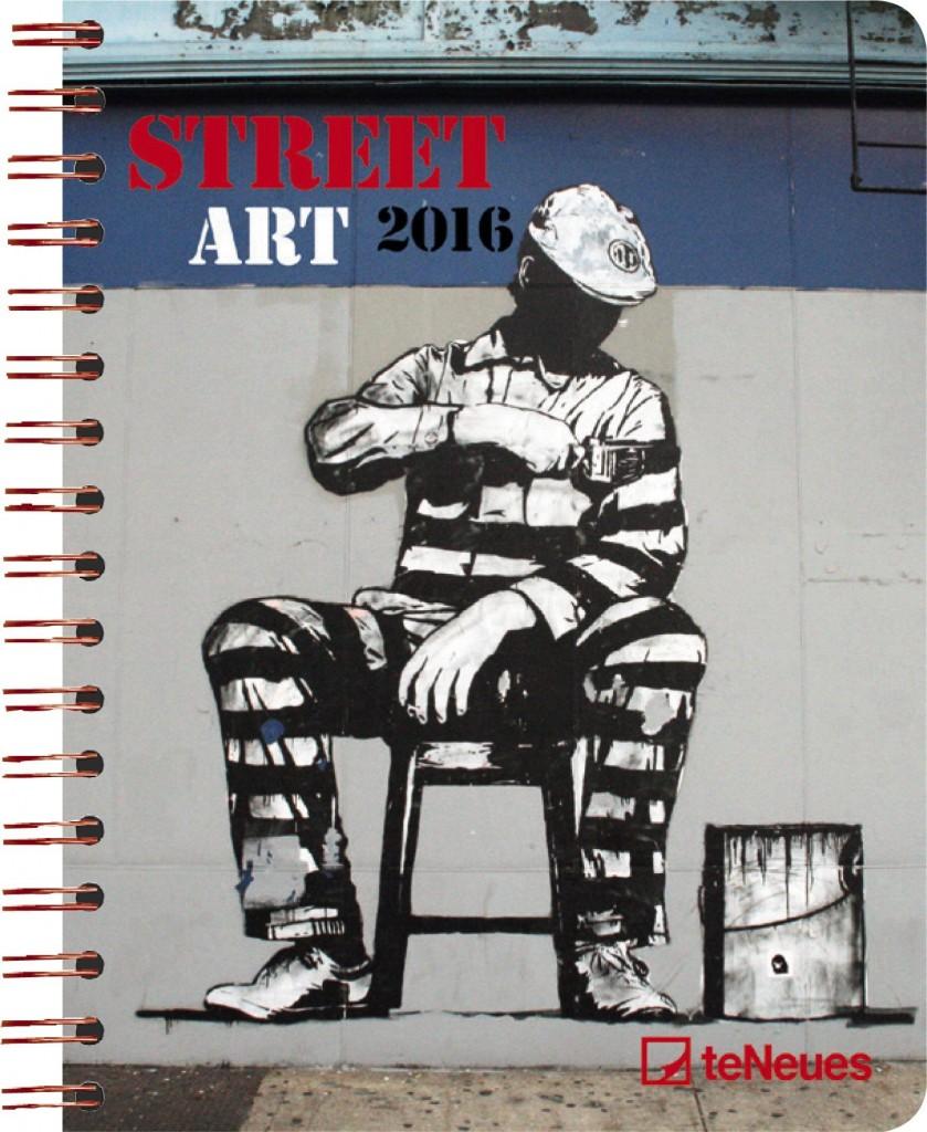 streetart planer terminkalender 2016 te neues planer kalender